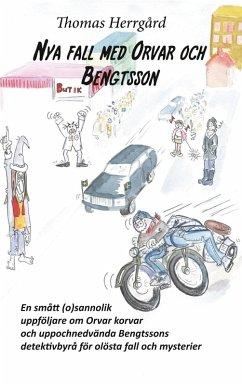 Nya fall med Orvar och Bengtsson (eBook, ePUB)