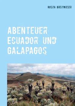 Abenteuer Ecuador und Galapagos (eBook, ePUB)
