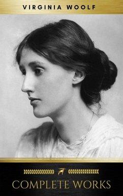 Virginia Woolf: Complete Works (eBook, ePUB)
