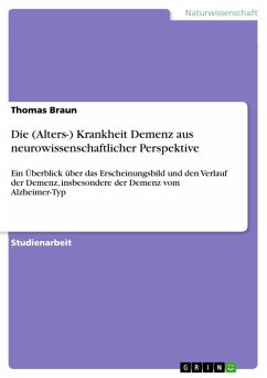 Die (Alters-) Krankheit Demenz aus neurowissenschaftlicher Perspektive (eBook, ePUB)