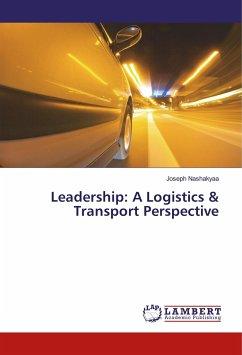Leadership: A Logistics & Transport Perspective