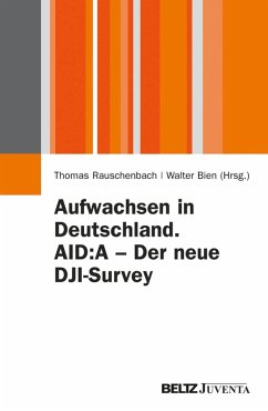 Aufwachsen in Deutschland. AID:A - Der neue DJI-Survey (eBook, PDF)