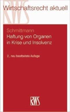 Haftung von Organen in Krise und Insolvenz