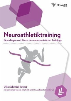 Neuroathletiktraining - Schmid-Fetzer, Ulla; Lienhard, Lars