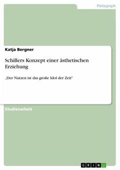 Schillers Konzept einer ästhetischen Erziehung (eBook, ePUB)