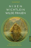 Nixen, Wichtlein, Wilde Frauen (eBook, PDF)