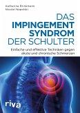 Das Impingement-Syndrom der Schulter (eBook, ePUB)