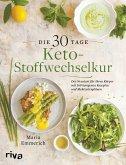 Die 30-Tage-Keto-Stoffwechselkur (eBook, PDF)