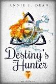 Destiny's Hunter. Finde dein Schicksal (eBook, ePUB)