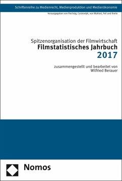 Filmstatistisches Jahrbuch 2017 (eBook, PDF) - Spitzenorganisation der Filmwirtschaft e. V.