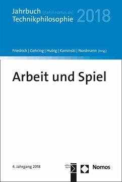 Arbeit und Spiel (eBook, PDF)