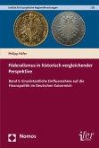 Föderalismus in historisch vergleichender Perspektive (eBook, PDF)
