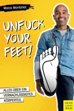 Unfuck your Feet (eBook, PDF)