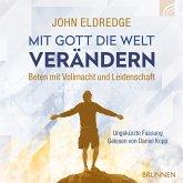 Mit Gott die Welt verändern (MP3-Download)