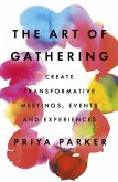 The Art of Gathering (eBook, ePUB)