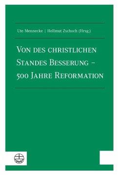 Von des christlichen Standes Besserung - 500 Jahre Reformation