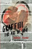 Graffiti - The Art of Love