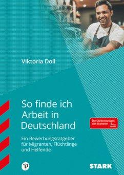 So finde ich Arbeit in Deutschland - Doll, Viktoria