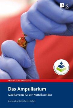 Das Ampullarium - Braunecker, Stefan; Danz, Matthias