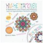 Mini-Meditationen - Meditationen für zwischendurch und zum Einschlafen (inkl. Musik-CD)