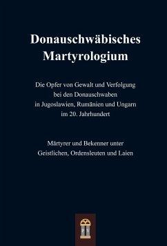 Donauschwäbisches Martyrologium