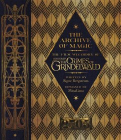 Fantastic Beasts 2. The Crimes of Grindelwald - The Archive of Magic - Bergstrom, Signe
