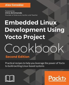 Embedded Linux Development Using Yocto Project ...