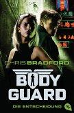 Die Entscheidung / Bodyguard Bd.6 (eBook, ePUB)