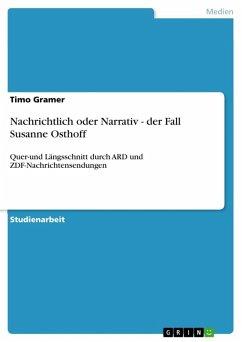 Nachrichtlich oder Narrativ - der Fall Susanne Osthoff (eBook, ePUB)