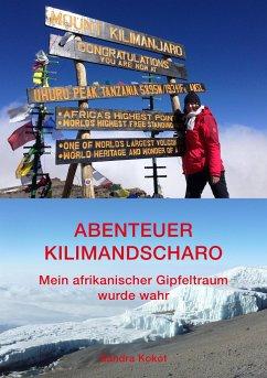 Abenteuer Kilimandscharo - Kokot, Sandra