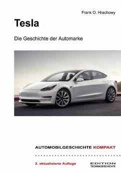 Tesla - Die Geschichte der Automarke (eBook, ePUB) - Hrachowy, Frank O.