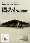 Die Neue Nationalgalerie - Das Jahrhundertbauwerk des Architekten Mies van der Rohe