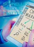 Schnelles Geld mit Twitter (eBook, ePUB)