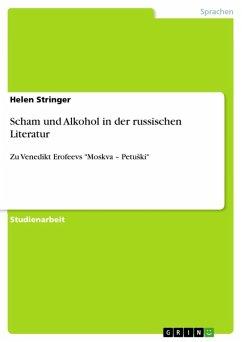Scham und Alkohol in der russischen Literatur (eBook, ePUB)