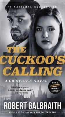 The Cuckoo's Calling - Galbraith, Robert