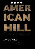American Hill (THE SOCIAL HILL SERIES, #3) (eBook, ePUB)