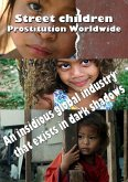 Street children Prostitution Worldwide (eBook, ePUB)