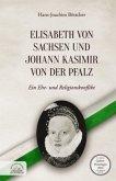 Elisabeth von Sachsen und Johann Kasimir von der Pfalz