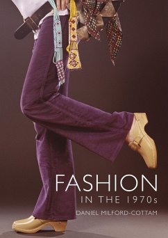 Fashion in the 1970s - Milford-Cottam, Daniel