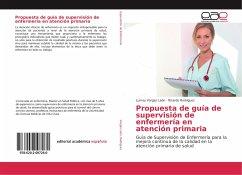 Propuesta de guía de supervisión de enfermería en atención primaria