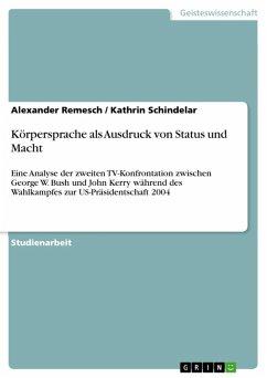 Körpersprache als Ausdruck von Status und Macht (eBook, ePUB)