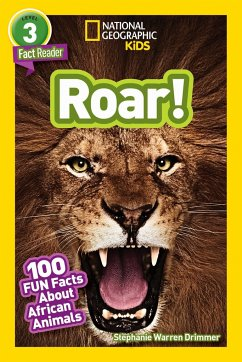 National Geographic Readers: Roar! 100 Facts ab...