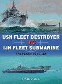 USN Fleet Destroyer Vs Ijn Fleet Submarine: The Pacific 1941-42