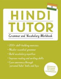 Hindi Tutor: Grammar and Vocabulary Workbook (Learn Hindi with Teach Yourself) - Sharma, Naresh