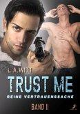 Trust me - reine Vertrauenssache (eBook, ePUB)