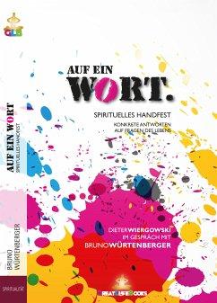 Auf ein Wort (eBook, ePUB) - Würtenberger, Bruno