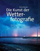 Die Kunst der Wetterfotografie (eBook, PDF)