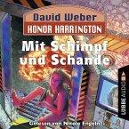 Honor Harrington, 4: Mit Schimpf und Schande (Ungekürzt) (MP3-Download)