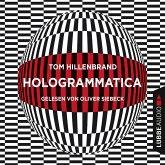 Hologrammatica (Ungekürzt) (MP3-Download)