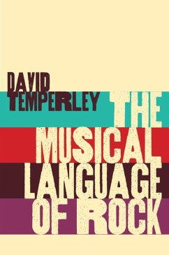 The Musical Language of Rock (eBook, ePUB) - Temperley, David